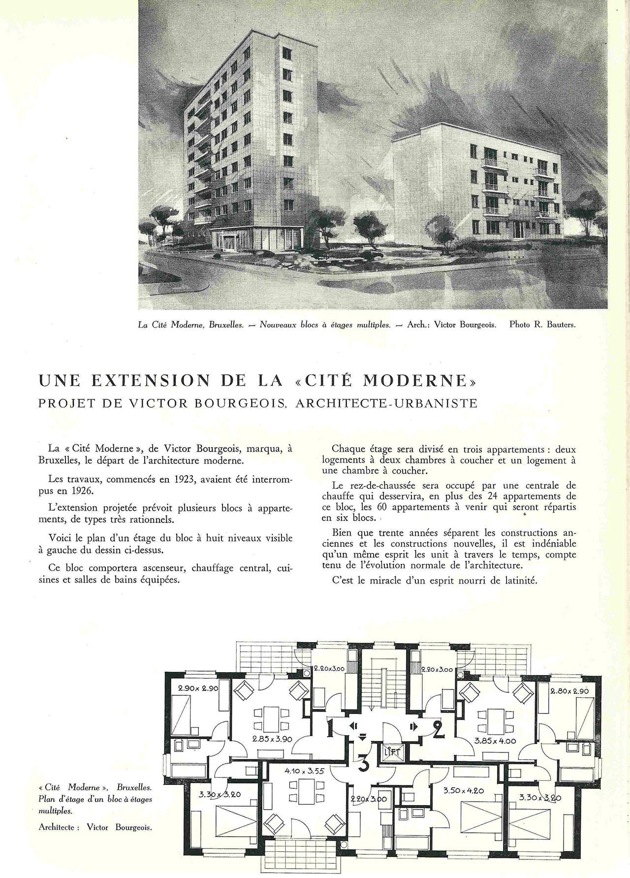 Une extension de la «Cité Moderne»